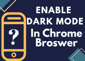 (Android) How To Enable Dark Mode In Google Chrome Broswer