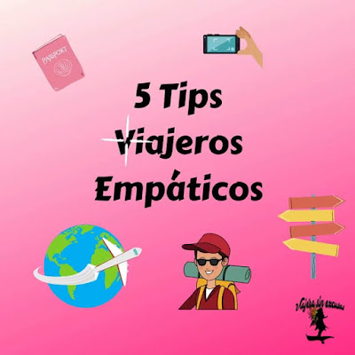 5 Tips ser  Viajero Empático