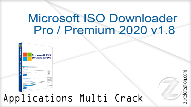 Microsoft ISO Downloader Pro Premium 2020 v1.8