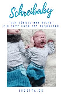 Ein Text über das Aushalten für Eltern, Familien, Verwandte und Bekannte von Schreibabys | judetta.de