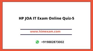 HP JOA IT Exam Online Quiz-5