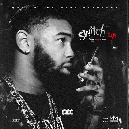 Skippa Da Flippa - Switch Up