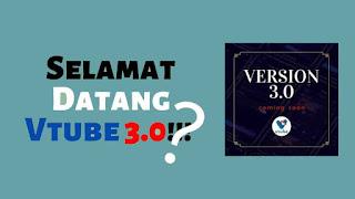 Aplikasi Terbaru VTube 3.0