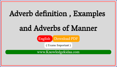 Adverb definition , Examples and Adverbs of Manner | PDF Download |