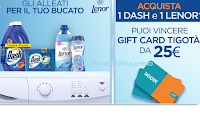 Logo ''Vinci Tigotà''  : con Dash e Lenor in palio 1300 Gift Card da 25€