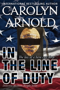 In the Line of Duty (Carolyn Arnold)