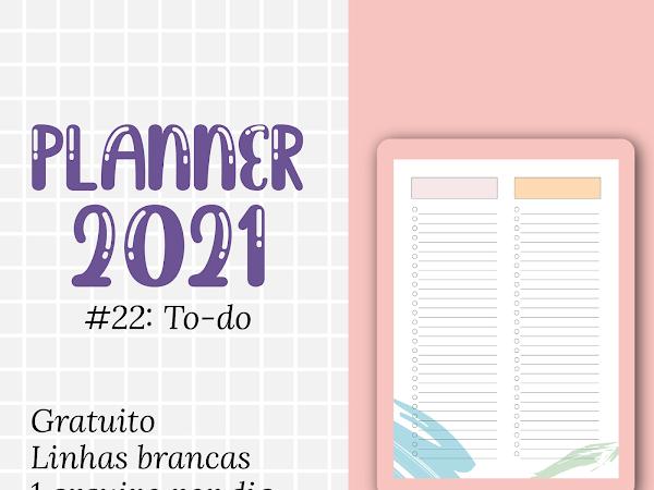 PLANNER 2021 #22: lista de tarefas gratuito para download