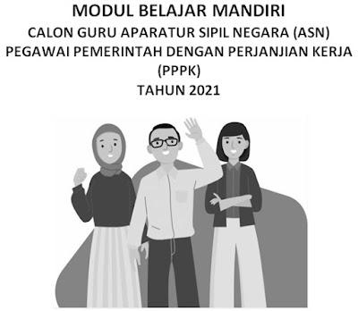 Modul Belajar Mandiri PPPK 2021