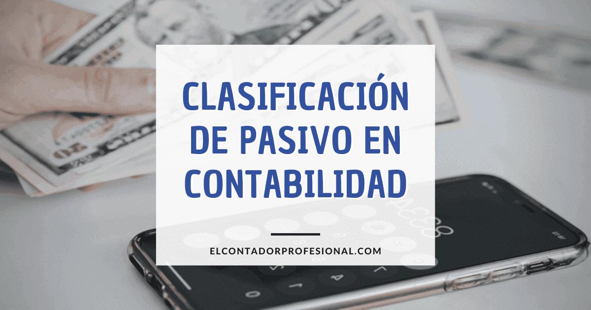 clasificacion de pasivo en contabilidad