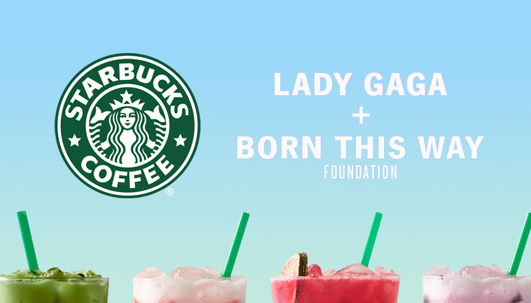 "Born This Way Foundation"" se une a Starbucks en un refrescante ..."