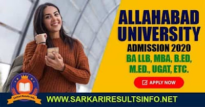The Central University of Allahabad-UP has recently invited the online application form for the 2020 Admission of BA LLB, MBA, B.Ed, M.Ed.