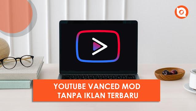 Youtube Mod Tanpa Iklan 2021