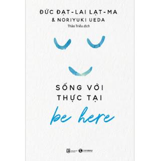 Be Here - Sống Với Thực Tại ebook PDF EPUB AWZ3 PRC MOBI