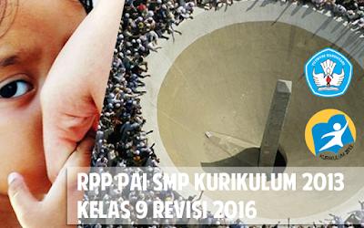 Download RPP PAI SMP Kurikulum 2013 Kelas 9 Revisi 2016