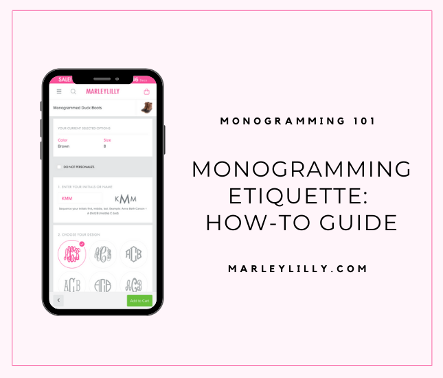 Monogramming Etiquette: How-to Guide - Marleylilly