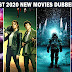 Top 10 Best 2020 New Movies Dubbed In Hindi