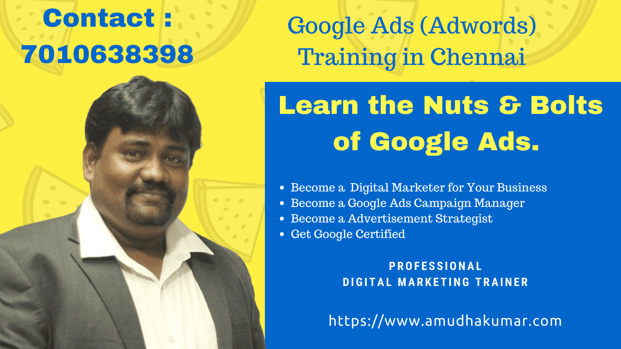 Google Ads Training in Chennai | Google Adwords Training in Chennai | PPC Training in Chennai