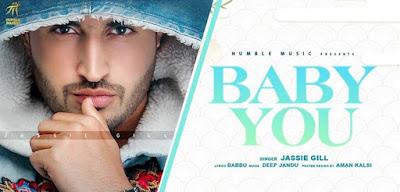 BABY YOU LYRICS - JASSI GILL -songlyricslive.com