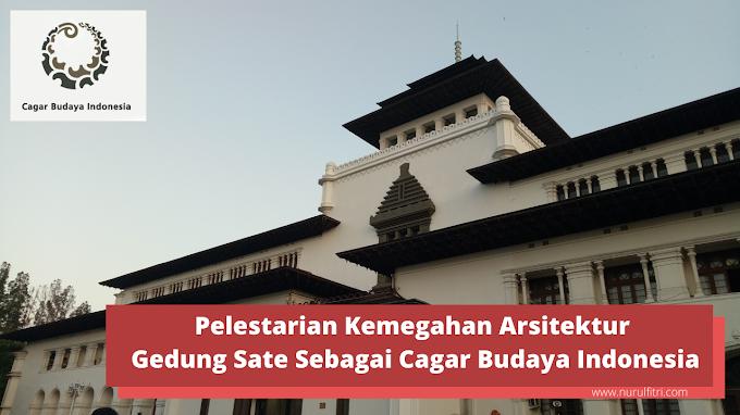 Pelestarian Kemegahan Arsitektur Gedung Sate Sebagai Cagar Budaya Indonesia