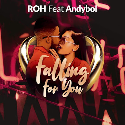 ROH Feat. Andyboi - Falling for You