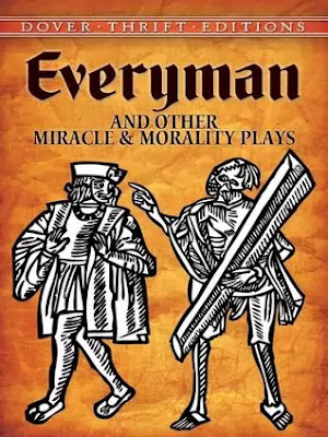 Everyman occupies a unique place in the development of English drama.