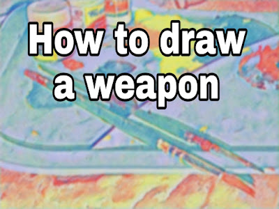 How To Draw A Weapon