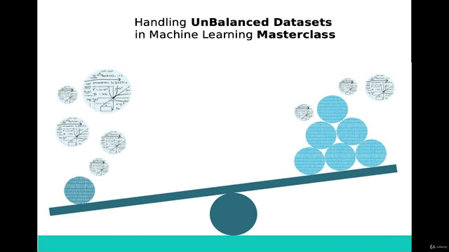 Handling UnBalanced Datasets in Machine Learning Masterclass
