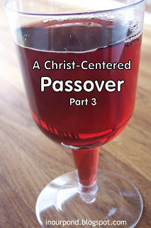 Christ-Centered Passover Script and explanation for Christians who want to learn more about the Seder