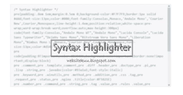 Cara Memasang Syntax Highlighter Yang Keren Di Blogger