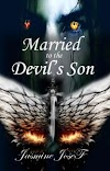 ✍️✍️✍️✍️ Married to the Devil's 😈 Son Volume 2 Chapter 31 || 32 || 33.... 40✍️✍️✍️✍️
