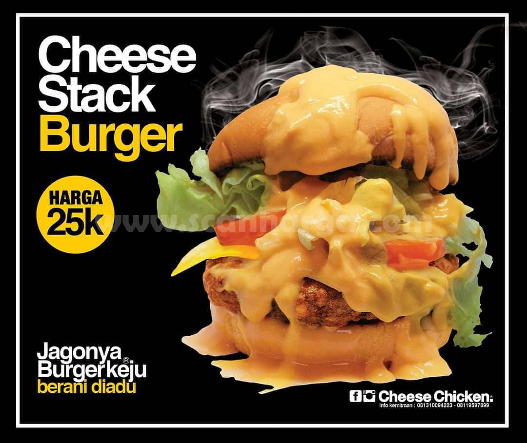 Promo Cheese Chicken harga spesial Cheese Stack Burger cuma Rp 25.000