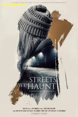 فيلم These Streets We Haunt 2021 مترجم اون لاين
