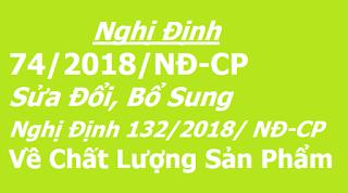 Nghị định 74/2018/NĐ-CP phải được công bố hợp quy khi sản xuất, nhập khẩu