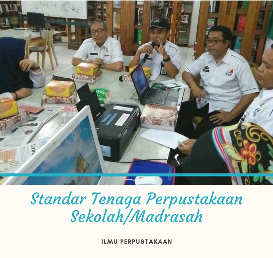 Standar Tenaga Perpustakaan Sekolah/Madrasah Lengkap - WAWASANKU