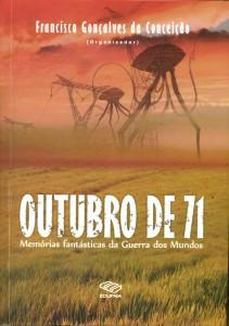 30 de Outubro de 1971, o dia em que São Luís foi atacada por seres de outro planeta
