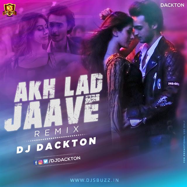 Akh Lad Jaave (Remix) – DJ Dackton
