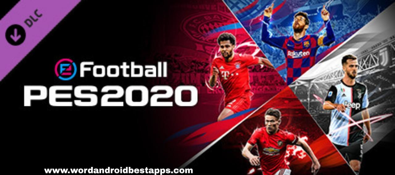PES MOBILE 20|تنزيل لعبة بيس موبايل اوفلاين 2020 EFOOTBALL PRO EVOLUTION SOCCER MOBILE OFFLINE  اصدار V3.3.1