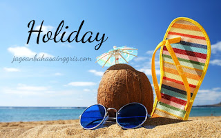 Pada kesempatan kali ini kami akan membahas tentang Holiday atau dalam bahasa indonesiany Materi dan Soal Bahasa Inggris 'Holiday' (Hari Libur) Kelas 6 SD