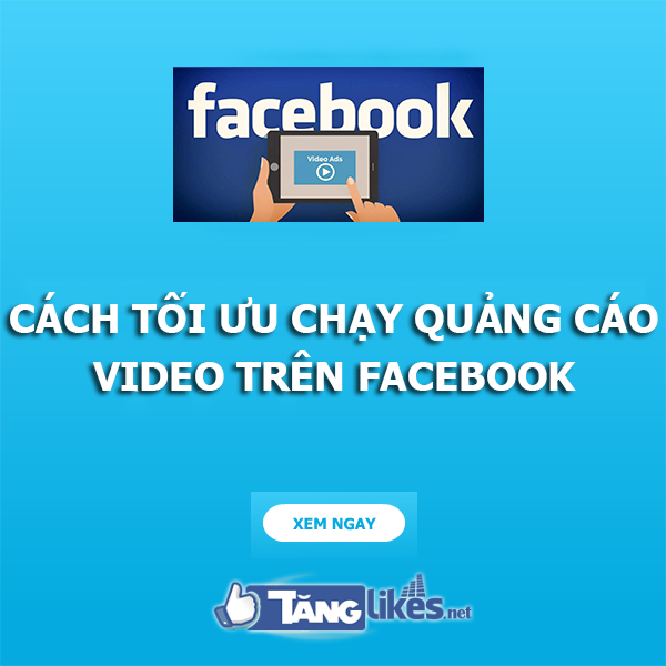 chay quang cao video tren facebook