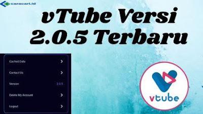 Cara Instal Update vTube 2.0.5 Terbaru