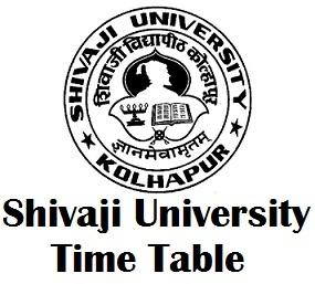 Shivaji University Kolhapur Time Table 2017 Download