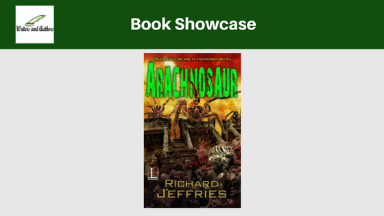 Book Showcase: Arachnosaur  by Richard Jeffries