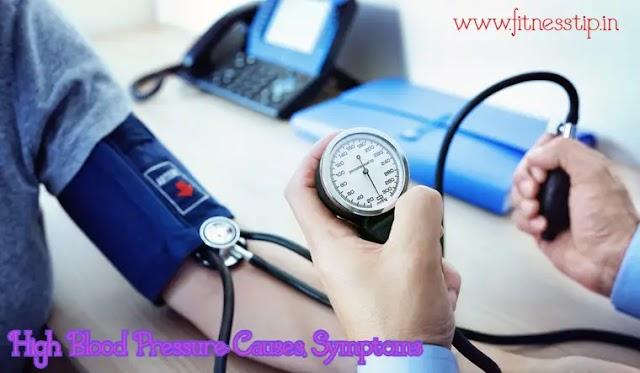 High Blood Pressure: Causes, Symptoms, Treatment
