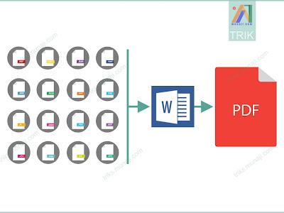 Membuat Sekaligus Menggabungkan File ke PDF via Office Word