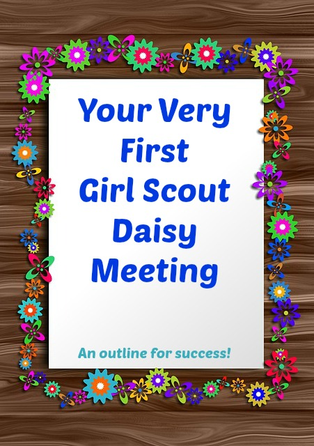 An easy plan for your very first Daisy Girl Scout meeting