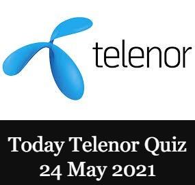 Telenor Quiz Answers 24 May