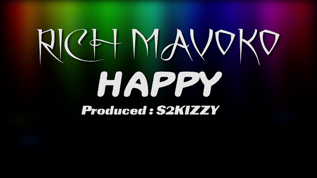 Rich Mavoko - Happy