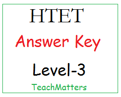 image : HTET Answer Key Level-3 @ TeachMatters