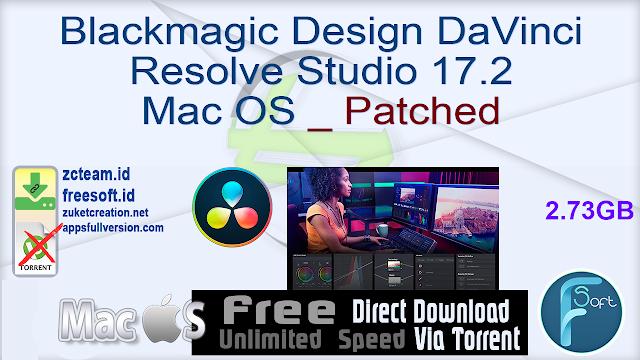 Blackmagic Design DaVinci Resolve Studio 17.2 Mac OS _ Patched_ ZcTeam.id
