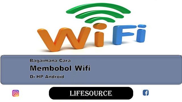 cara bobol wifi di hp android